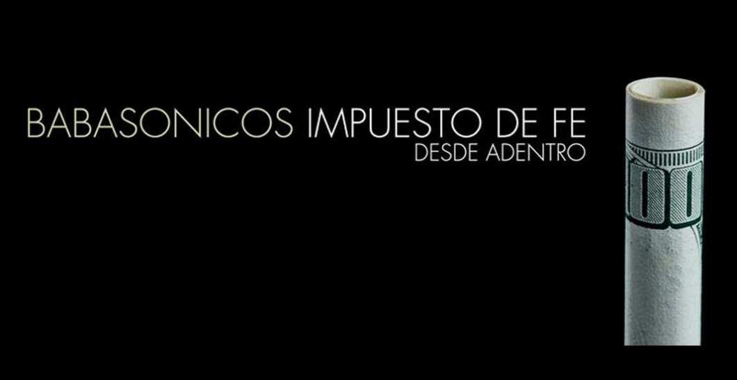 babasonicos_impuesto_de_fe